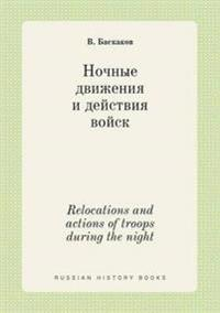 Relocations and Actions of Troops During the Night
