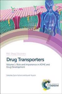Drug Transporters: Volume 1: Role and Importance in Adme and Drug Development