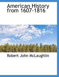 American History from 1607-1816