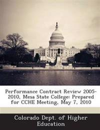 Performance Contract Review 2005-2010, Mesa State College