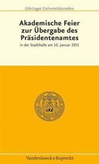 Akademische Feier Zur Ubergabe Des Prasidentenamtes