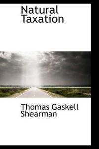 Natural Taxation