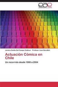 Actuacion Comica En Chile
