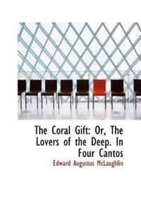 The Coral Gift