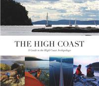 The high coast : a guide to the high coast archipelago