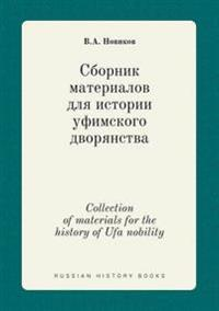 Collection of Materials for the History of Ufa Nobility
