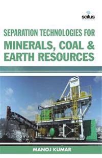 Separation Technologies for Minerals, Coal & Earth Resources