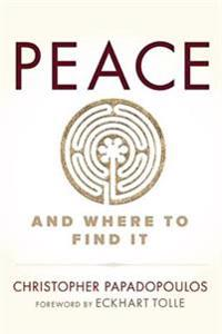 Peace and Where to Find It