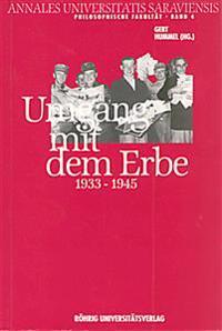 Umgang mit dem Erbe (1933-1945)