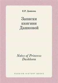 Notes of Princess Dashkova