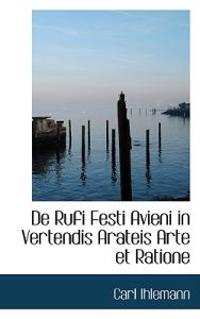 De Rufi Festi Avieni in Vertendis Arateis Arte Et Ratione