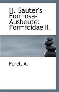 H. Sauter's Formosa-Ausbeute: Formicidae II