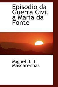 Episodio Da Guerra Civil a Maria Da Fonte