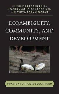 Ecoambiguity, Community, and Development