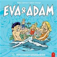 Eva & Adam : En midsommarnattsmardröm - Vol. 7