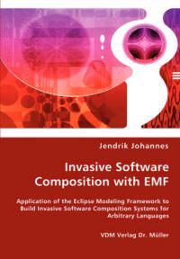 Invasive Software Composition with EMF