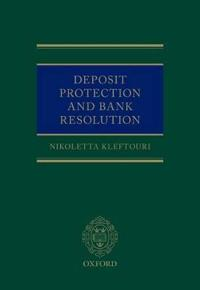 Deposit Protection and Bank Resolution