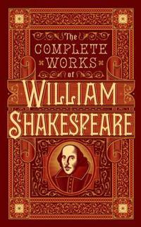 Complete Works of William Shakespeare (BarnesNoble Collectible Classics: Omnibus Edition)