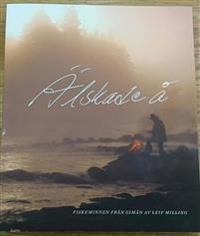 Älskade å : fiskeminnen från Gimån