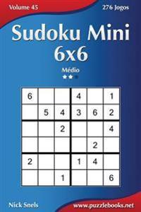 Sudoku Mini 6x6 - Medio - Volume 45 - 276 Jogos