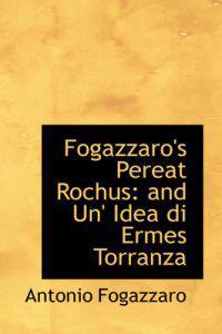 Fogazzaro's Pereat Rochus