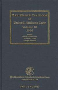Max Planck Yearbook of United Nations Law, Volume 18 (2014)