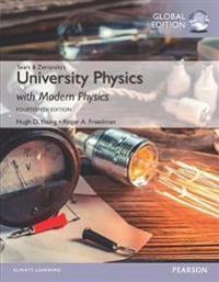 University Physics with Modern Physics, Volume 2 (Chs. 21-37), Global Edition