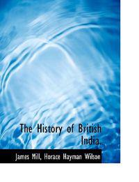The History of British India.