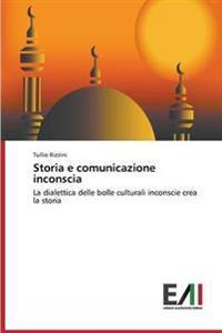 Storia E Comunicazione Inconscia