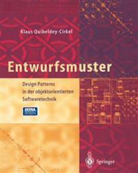 Entwurfsmuster: Design Patterns in Der Objektorientierten Softwaretechnik