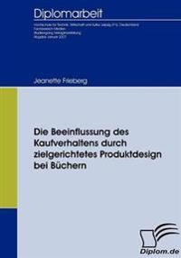 Die Beeinflussung Des Kaufverhaltens Durch Zielgerichtetes Produktdesign Bei Buchern