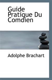 Guide Pratique Du Comdien