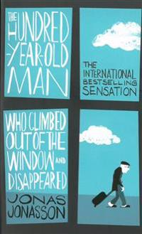 Hundred-Year-Old Man Who Climbed Out of the Window and Disappeared