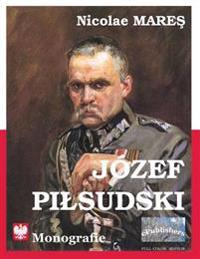 Jozef Pildsuski: Monografie. Full-Color Edition