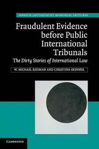 Fraudulent Evidence Before Public International Tribunals