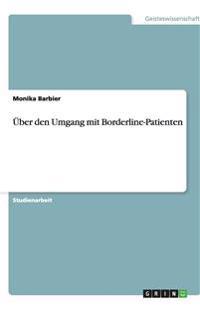 Uber Den Umgang Mit Borderline-Patienten