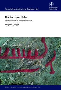 Bortom avbilden : Sydskandinaviska hällbilders materialitet
