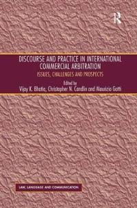 Discourse and Practice in International Commerical Arbitration