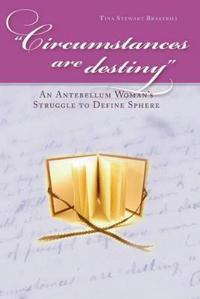 Circumstances Are Destiny