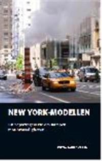 New York-modellen : en reportageserie om kampen mot brottsligheten
