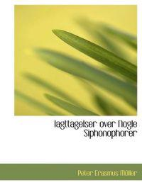 Iagttagelser Over Nogle Siphonophorer