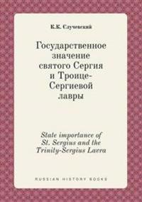 State Importance of St. Sergius and the Trinity-Sergius Lavra