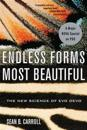 Endless Forms Most Beautiful: The New Science of Evo Devo and the Making of the Animal Kingdom