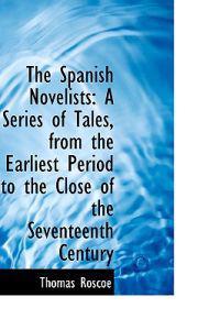 The Spanish Novelists