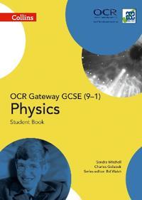 Collins Gcse Science - OCR Gateway Gcse (9-1) Physics: Student Book