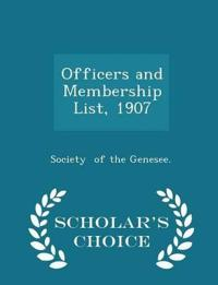 Officers and Membership List, 1907 - Scholar's Choice Edition
