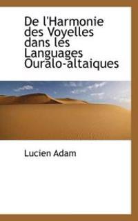 de L'Harmonie Des Voyelles Dans Les Languages Ouralo-Altaiques