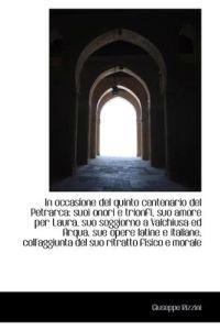 In Occasione del Quinto Centenario del Petrarca