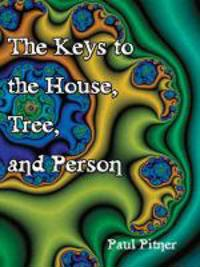 The Keys to the House, Tree, and Person