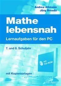 Mathe lebensnah -Lernaufgaben für den PC. Mit CD-ROM